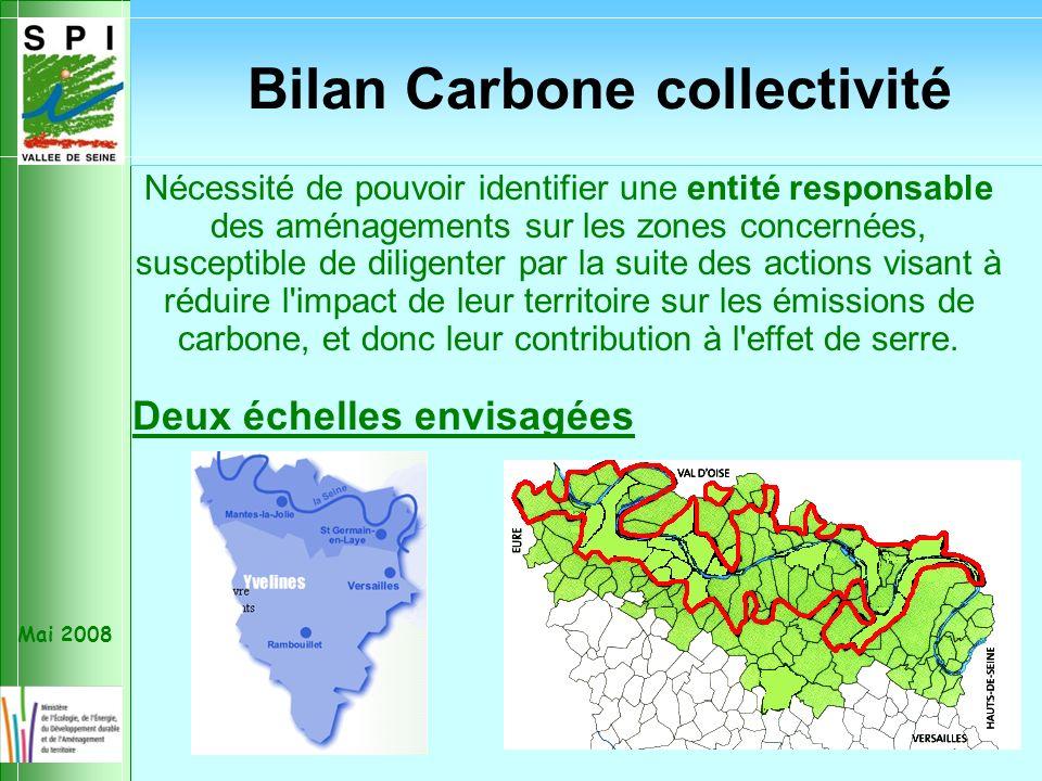 Mai 2008 Nécessité de pouvoir identifier une entité responsable des aménagements sur les zones concernées, susceptible de diligenter par la suite des actions visant à réduire l impact de leur territoire sur les émissions de carbone, et donc leur contribution à l effet de serre.