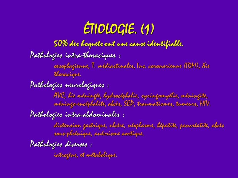 ÉTIOLOGIE.(2) Groupes étiologiques à identifier durgence.