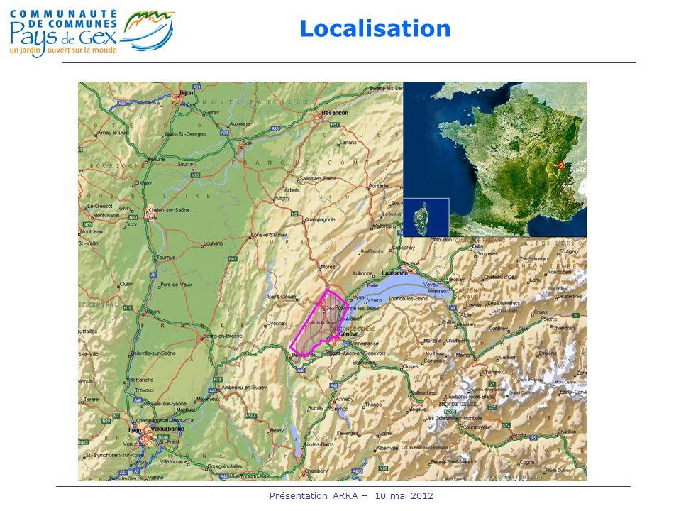 Présentation ARRA – 10 mai 2012 Localisation