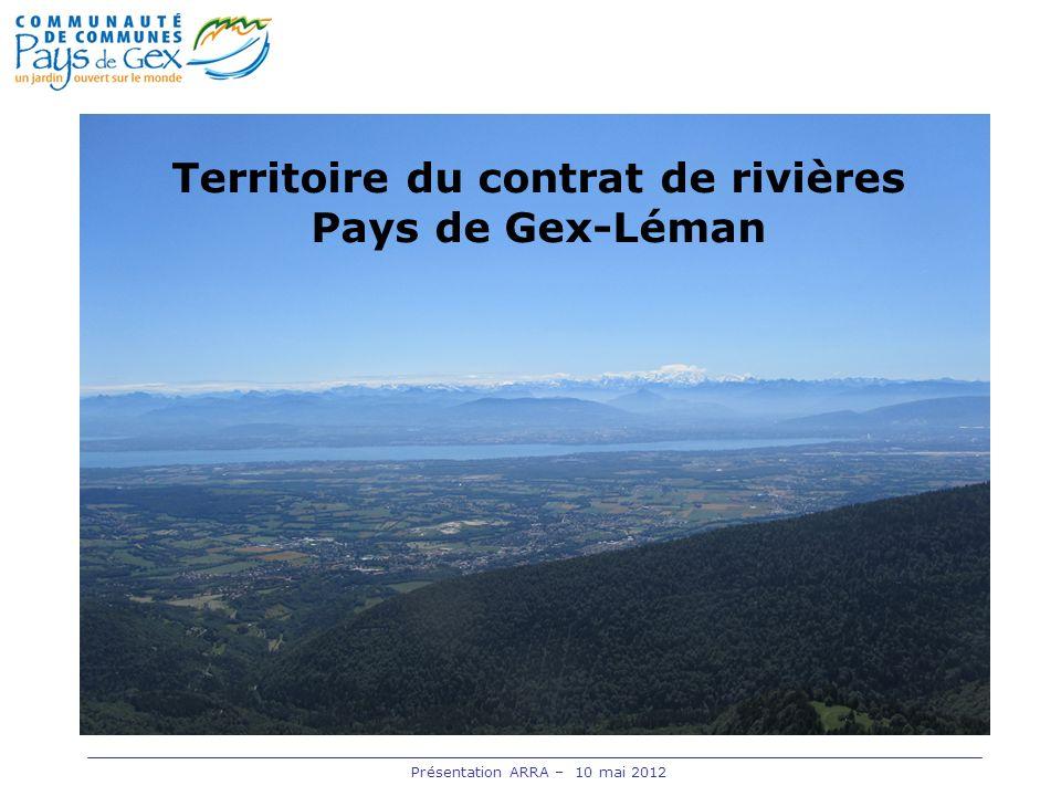 Présentation ARRA – 10 mai 2012 Territoire du contrat de rivières Pays de Gex-Léman
