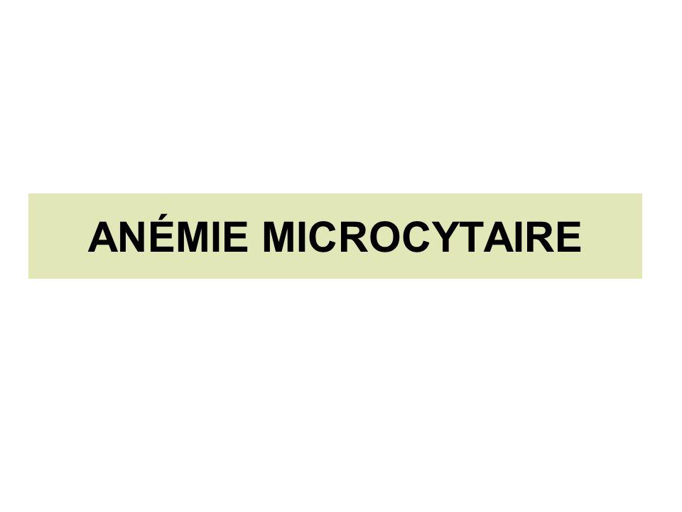 ANÉMIE MICROCYTAIRE
