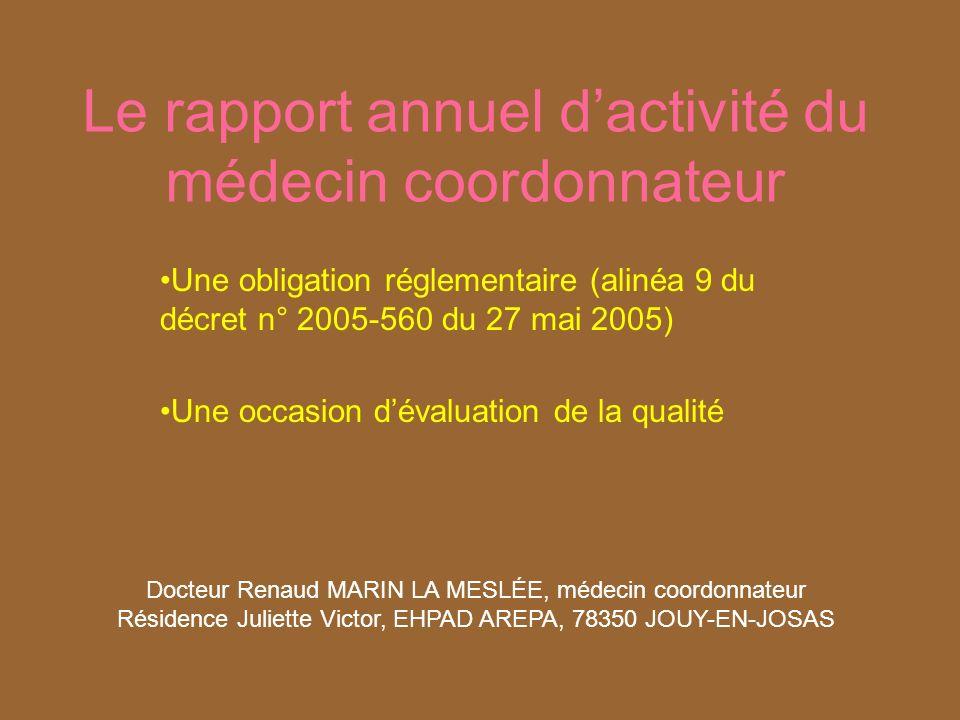 Dr Marin la Meslée - CNPG 32 Résumé synthétique par le médecin coordonnateur de lactivité de lannée sous sa responsabilité 10 – Commentaires mars 2009