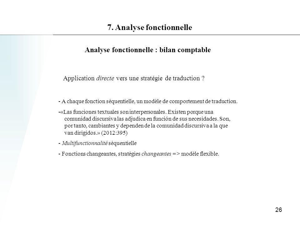 Analyse fonctionnelle : bilan comptable Application directe vers une stratégie de traduction .