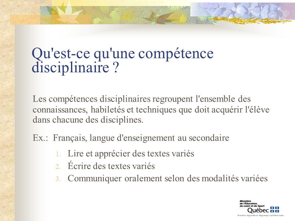 Qu'est-ce qu'une compétence disciplinaire ? Les compétences disciplinaires regroupent l'ensemble des connaissances, habiletés et techniques que doit a