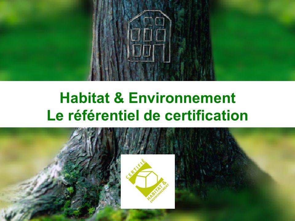 CERQUAL 10 Habitat & Environnement Le référentiel de certification