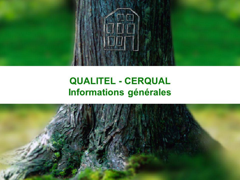 CERQUAL 2 QUALITEL - CERQUAL Informations générales