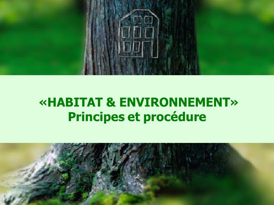 CERQUAL 35 «HABITAT & ENVIRONNEMENT» Principes et procédure