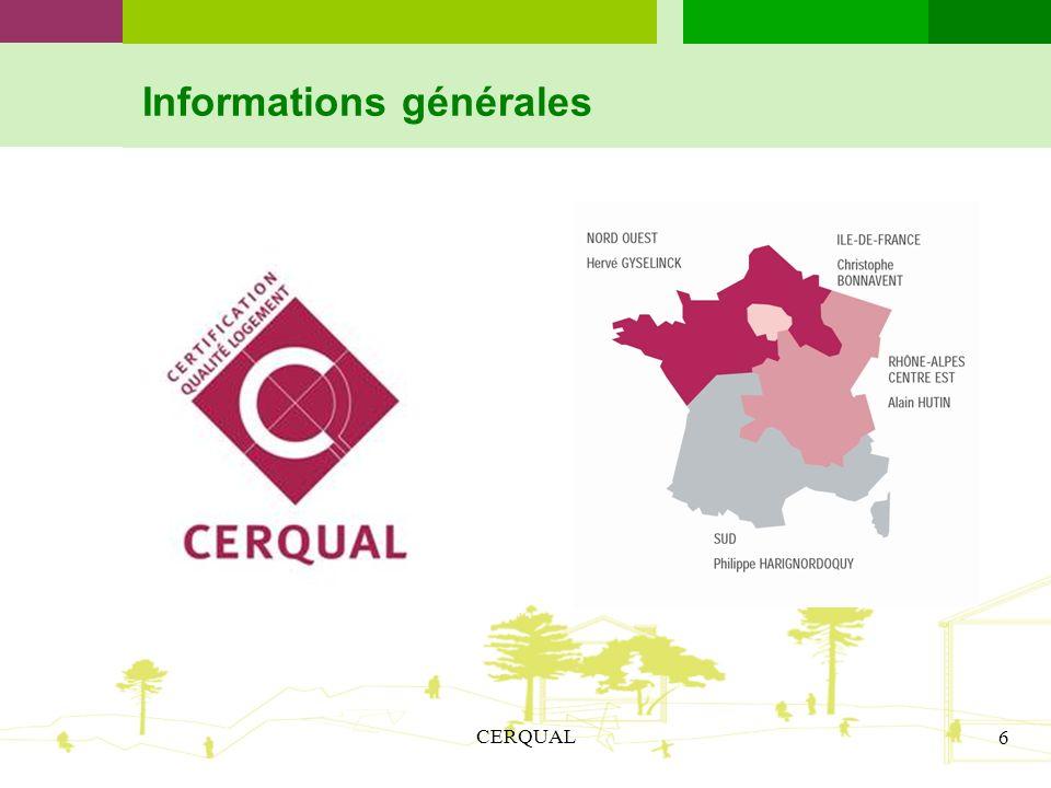 CERQUAL 6 Informations générales