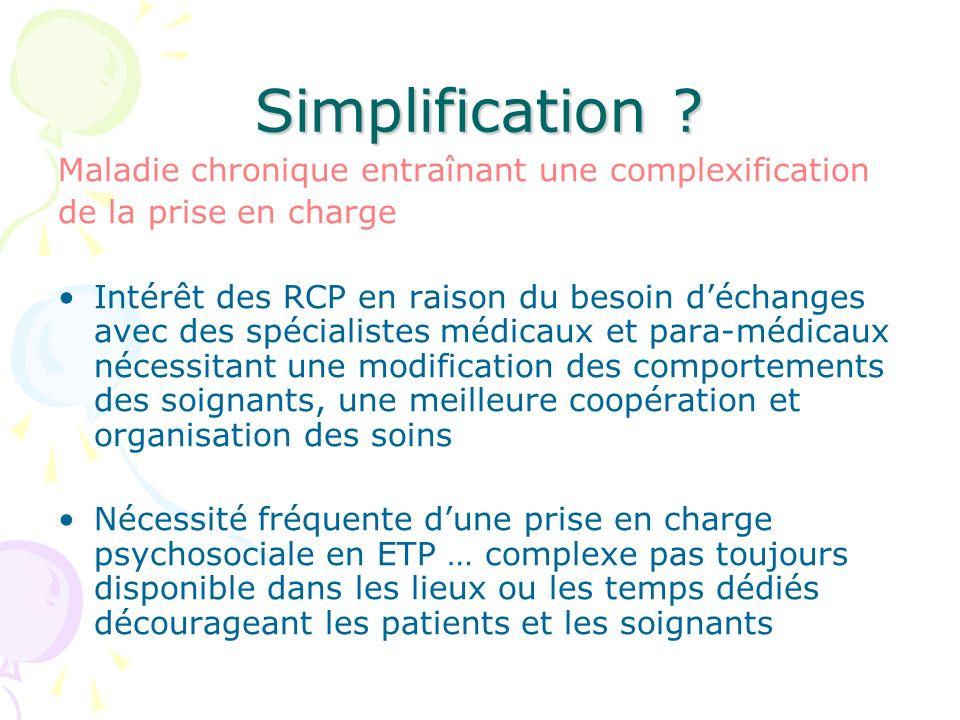 Maladie chronique entraînant une complexification de la prise en charge Intérêt des RCP en raison du besoin déchanges avec des spécialistes médicaux e