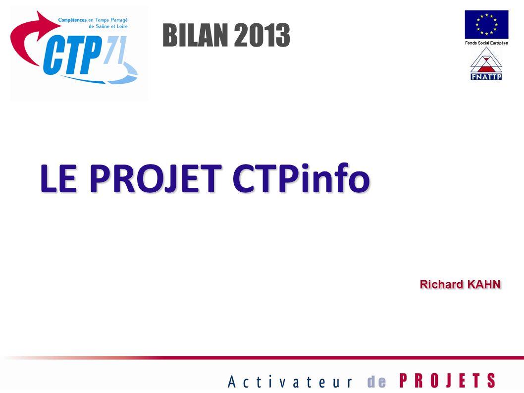 LE PROJET CTPinfo Richard KAHN BILAN 2013