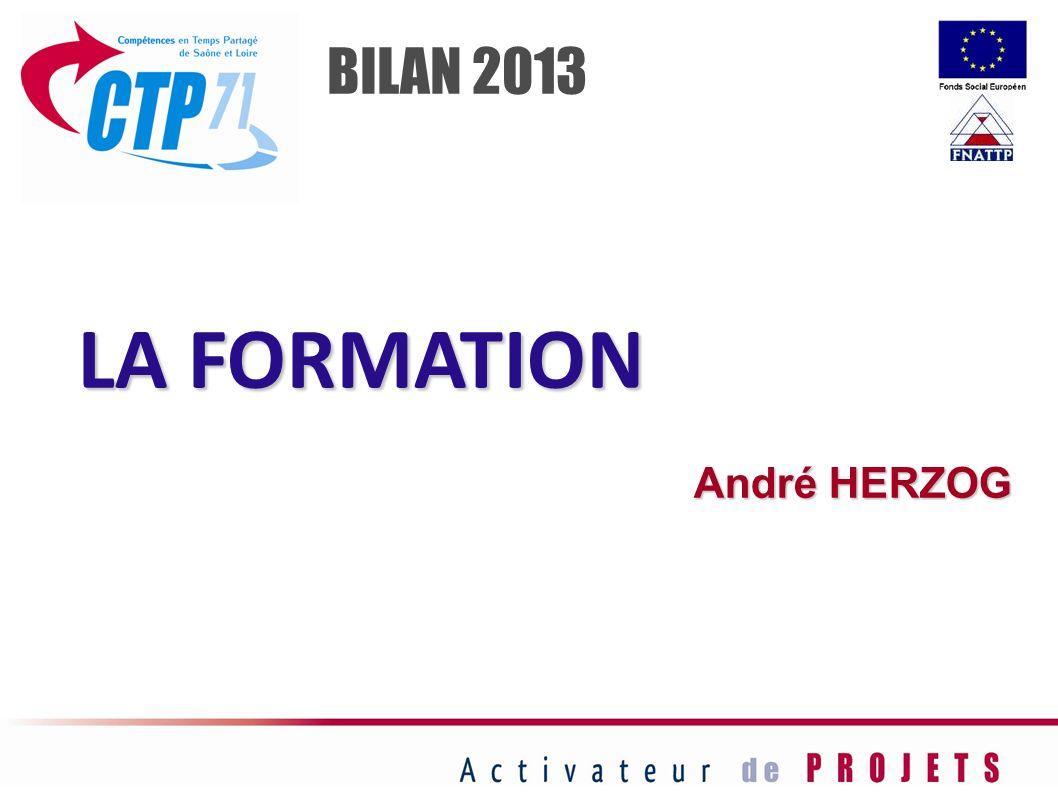 LA FORMATION André HERZOG BILAN 2013
