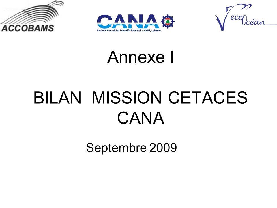 Annexe I BILAN MISSION CETACES CANA Septembre 2009