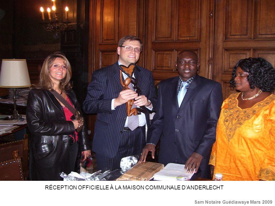 RÉCEPTION OFFICIELLE À LA MAISON COMMUNALE DANDERLECHT Sam Notaire Guédiawaye Mars 2009