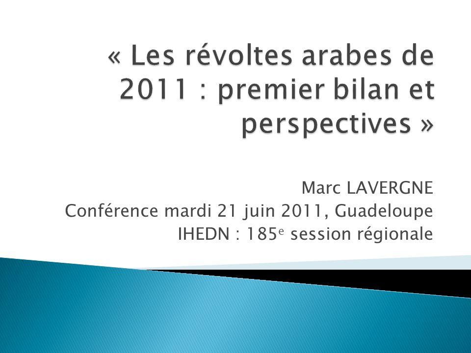 Marc LAVERGNE Conférence mardi 21 juin 2011, Guadeloupe IHEDN : 185 e session régionale