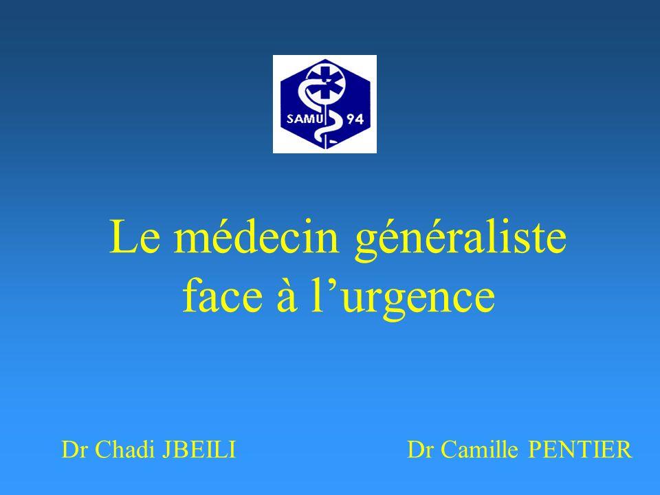 Le médecin généraliste face à lurgence Dr Chadi JBEILIDr Camille PENTIER