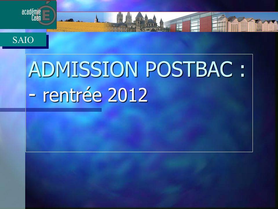 ADMISSION POSTBAC : - rentrée 2012 SAIO