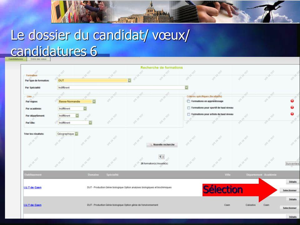 Le dossier du candidat/ vœux/ candidatures 5