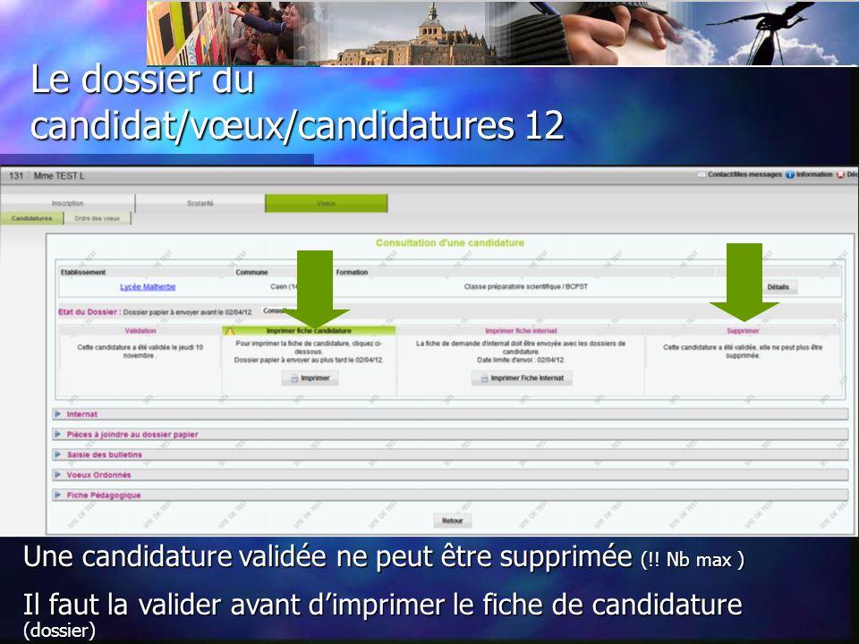 Le dossier du candidat/vœux/ candidatures 11