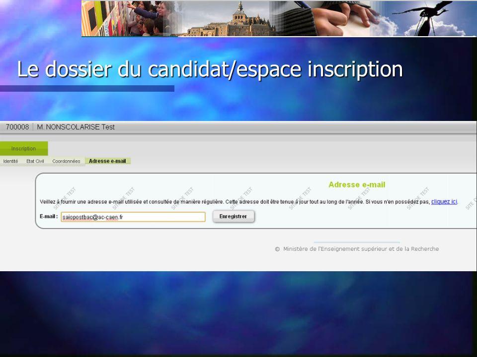 Le dossier du candidat/espace inscription