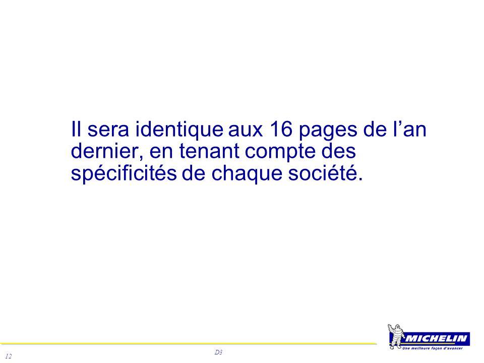 D3 12 Il sera identique aux 16 pages de lan dernier, en tenant compte des spécificités de chaque société.