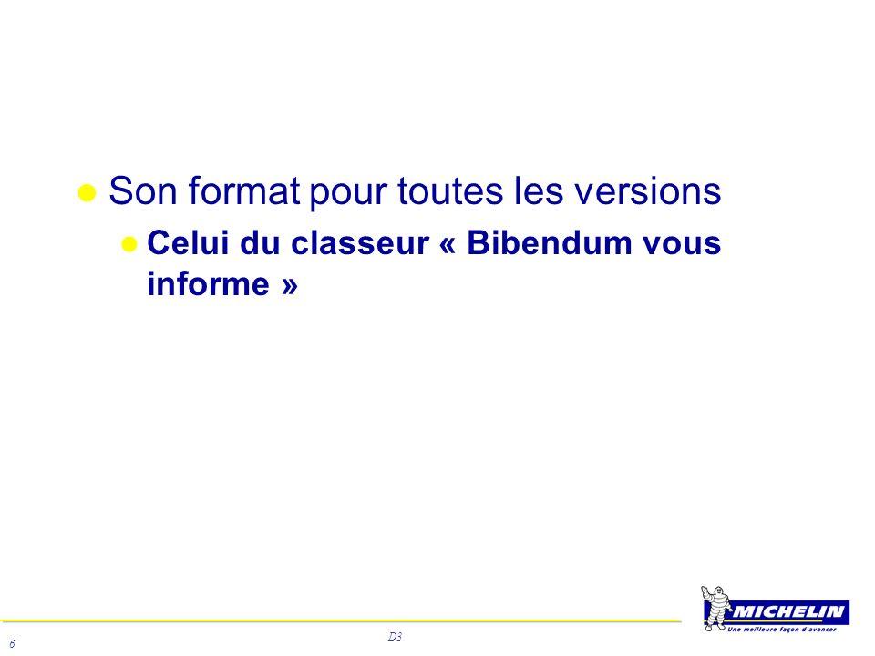 D3 6 Son format pour toutes les versions Celui du classeur « Bibendum vous informe »