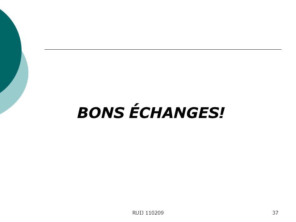 BONS ÉCHANGES! RUIJ 11020937