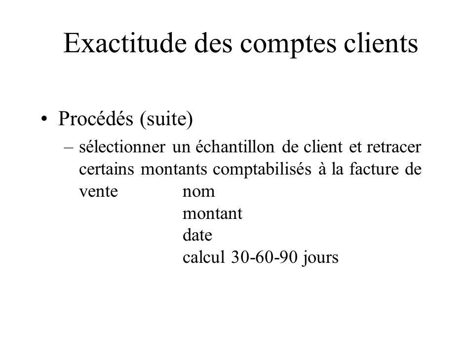 Procédés (suite) –sélectionner un échantillon de client et retracer certains montants comptabilisés à la facture de ventenom montant date calcul 30-60