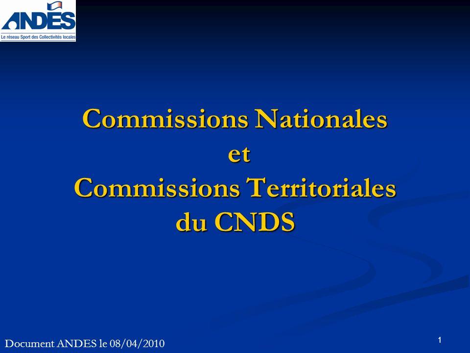 1 Commissions Nationales et Commissions Territoriales du CNDS Document ANDES le 08/04/2010