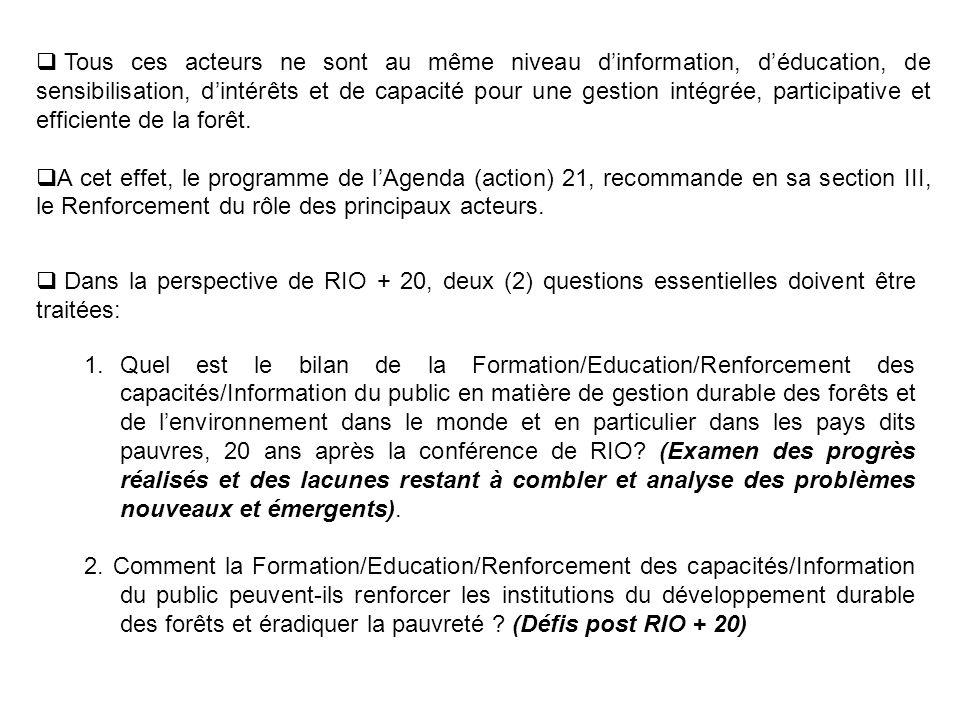 I- Bilan de la Formation/Education/Renforcement des capacités/Information du public BILAN DANS LE DOMAINE DE LEDUCATION/FORMATION 1.