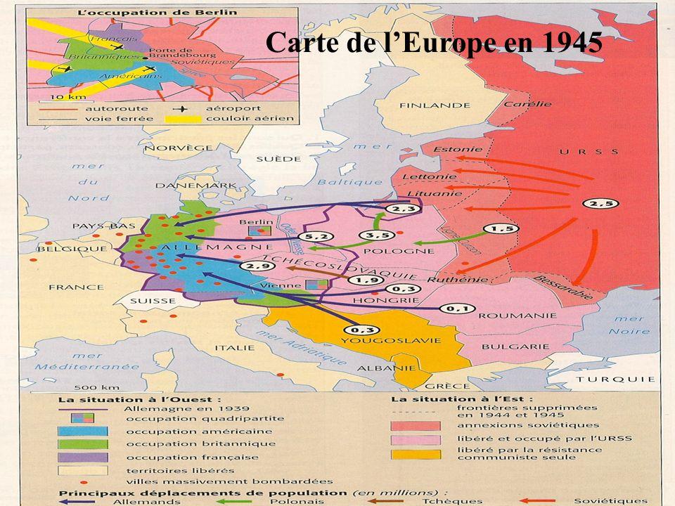 IVè idée : Le bilan géographique Les principaux arguments attendus sont : LEurope en 1945 est géographiquement recomposée.