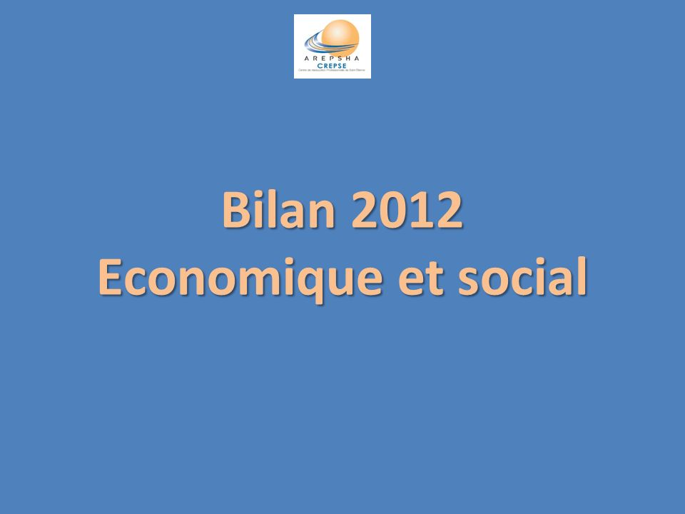 Bilan 2012 Economique et social