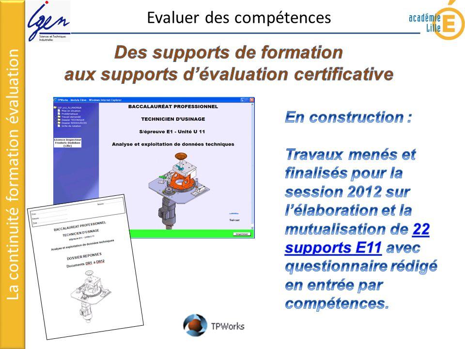 La continuité formation évaluation Evaluer des compétences