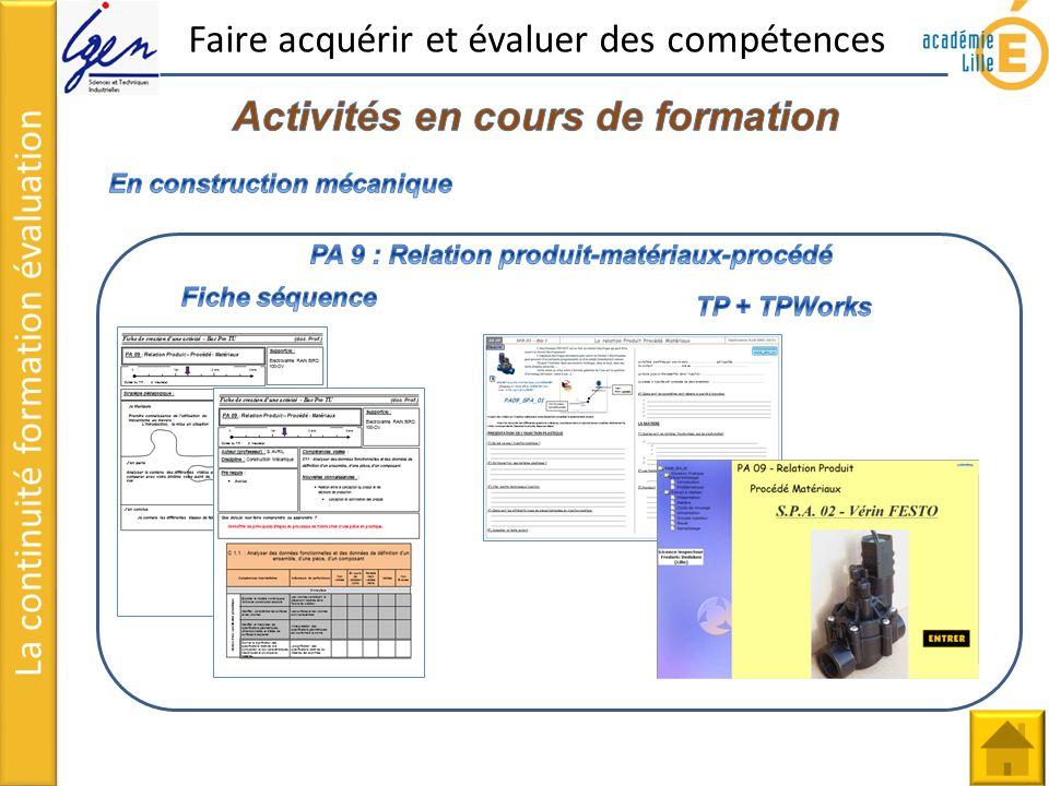 La continuité formation évaluation Lien vers exemple BCP TU Lien vers documents du site Echelles de compétences et repères pour évaluer
