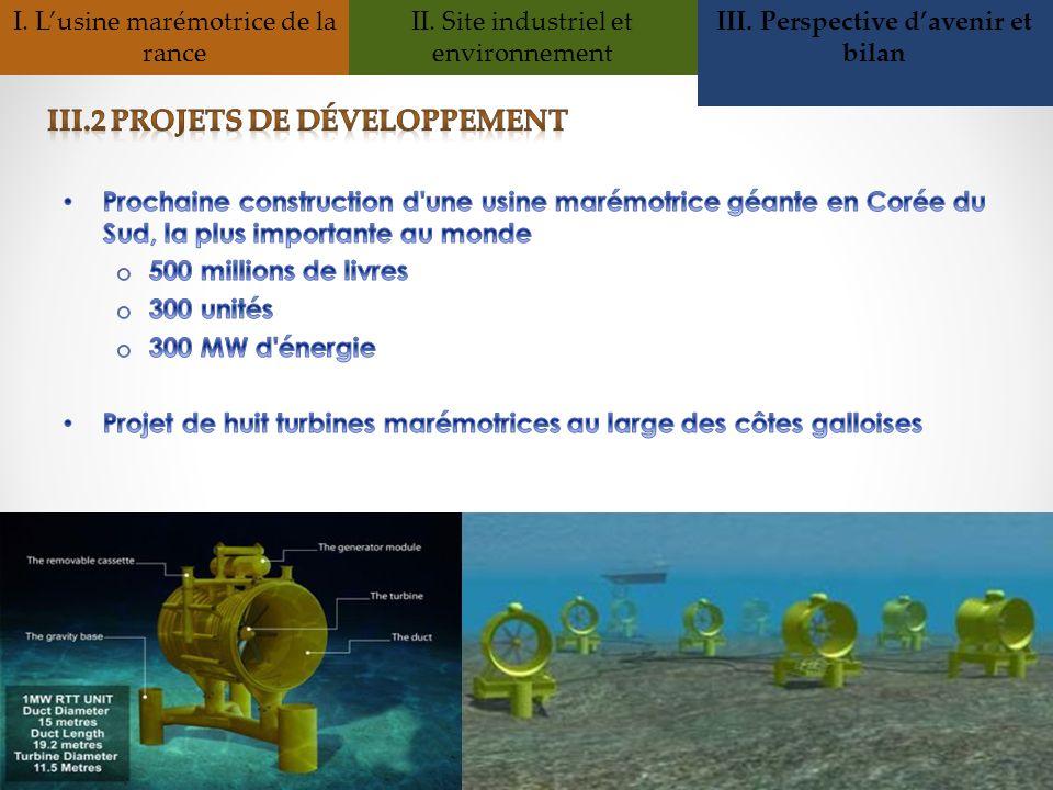 I. Lusine marémotrice de la rance II. Site industriel et environnement III. Perspective davenir et bilan