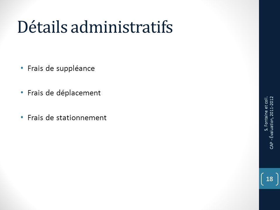 Détails administratifs Frais de suppléance Frais de déplacement Frais de stationnement 18 S.