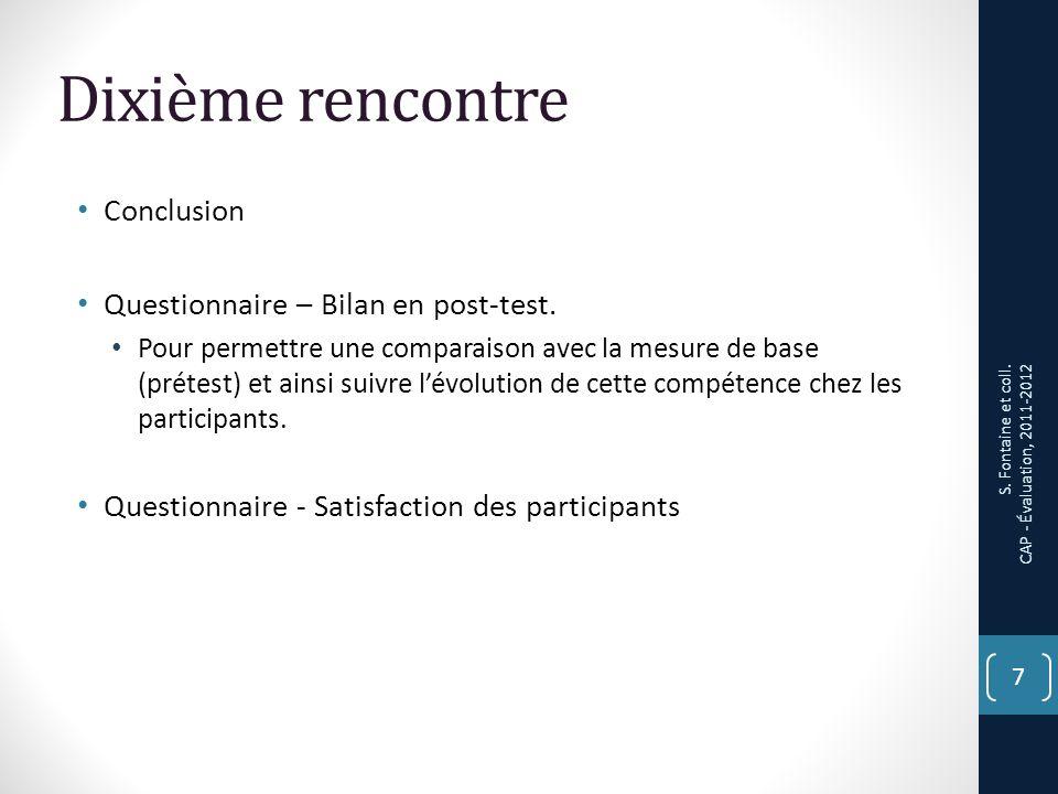 Dixième rencontre Conclusion Questionnaire – Bilan en post-test.