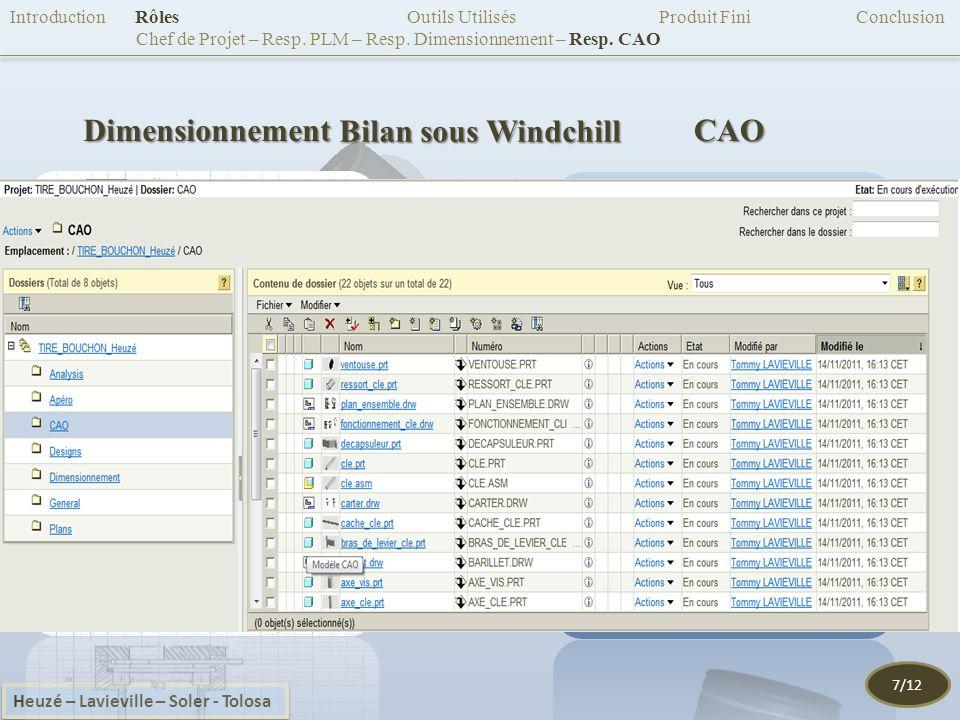 DimensionnementCAO Introduction Rôles Outils Utilisés Produit Fini Conclusion Chef de Projet – Resp.