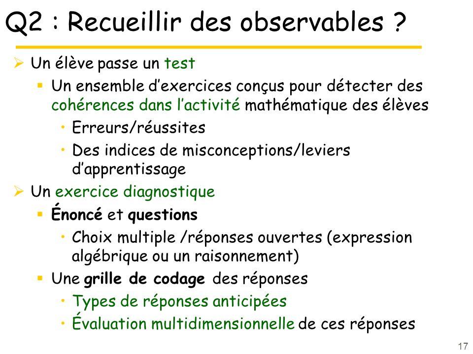 Q2 : Recueillir des observables .