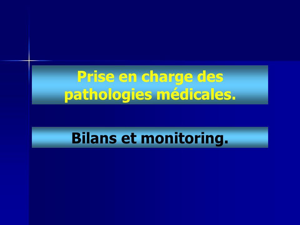 Prise en charge des pathologies médicales. Bilans et monitoring.