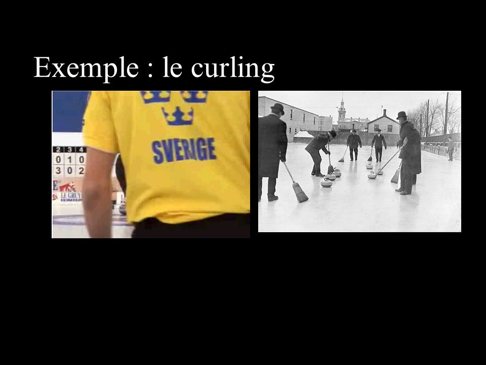 Exemple : le curling