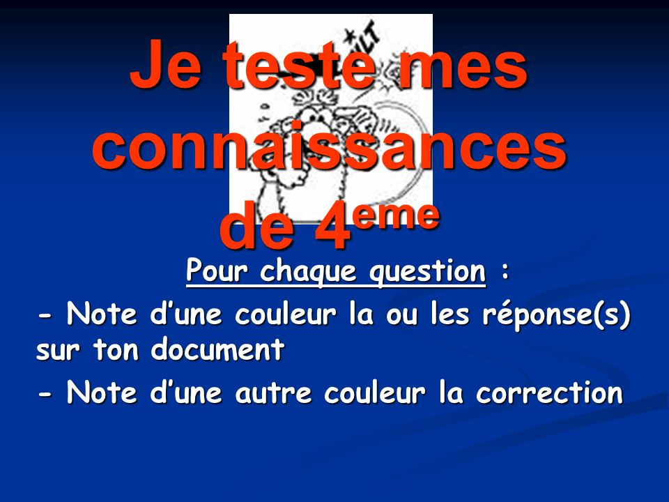 Question n°8 - Correction La représentation symbolise 4 atomes dhydrogène donc on lécrit : 4 H.