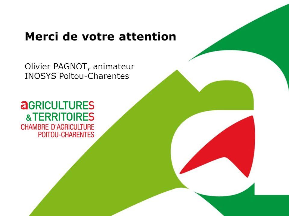 Merci de votre attention Olivier PAGNOT, animateur INOSYS Poitou-Charentes