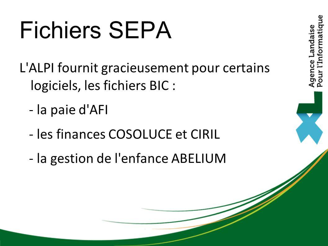 L'ALPI fournit gracieusement pour certains logiciels, les fichiers BIC : - la paie d'AFI - les finances COSOLUCE et CIRIL - la gestion de l'enfance AB