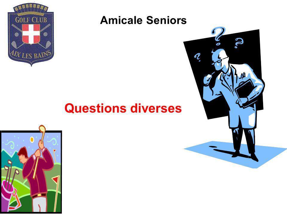 Amicale Seniors Questions diverses