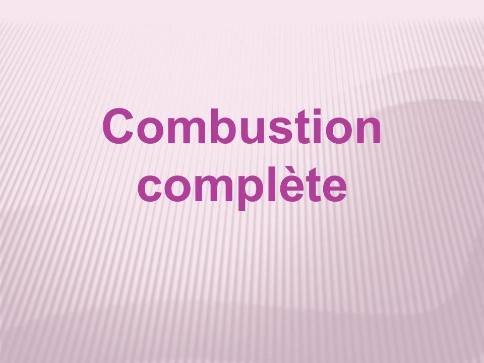 Combustion complète