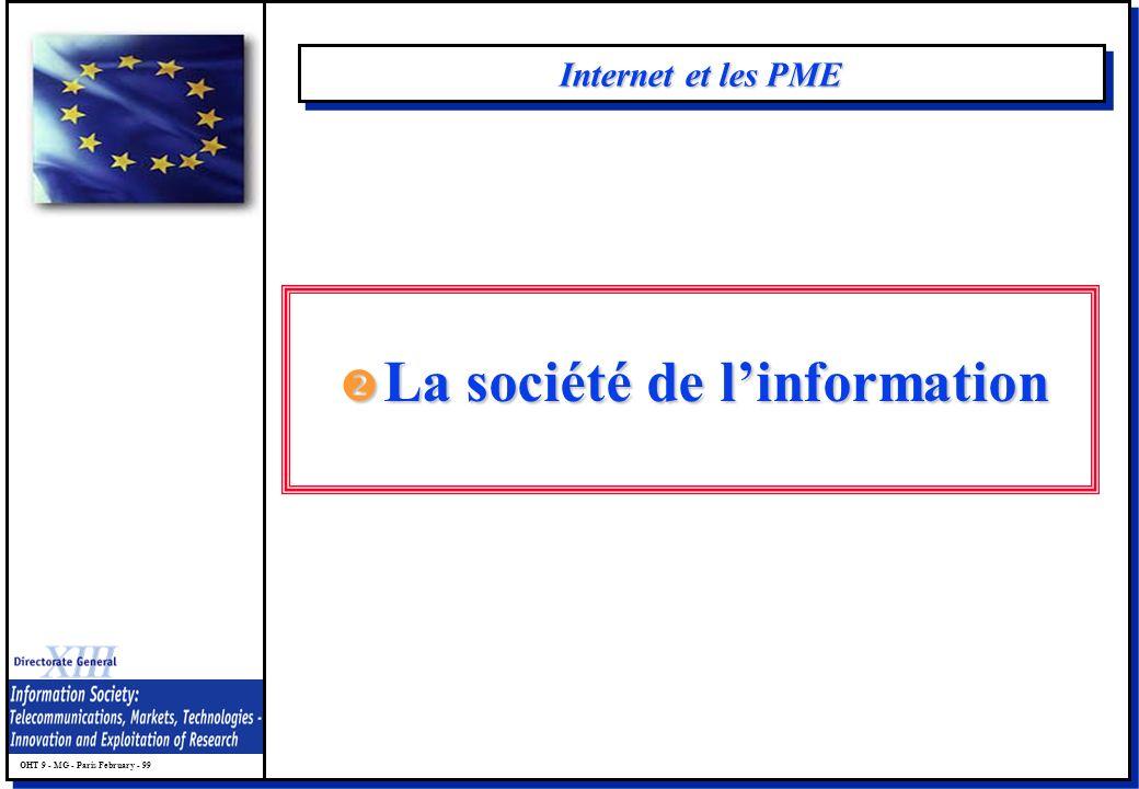 OHT 9 - MG - Paris February - 99 Internet et les PME La société de linformation La société de linformation