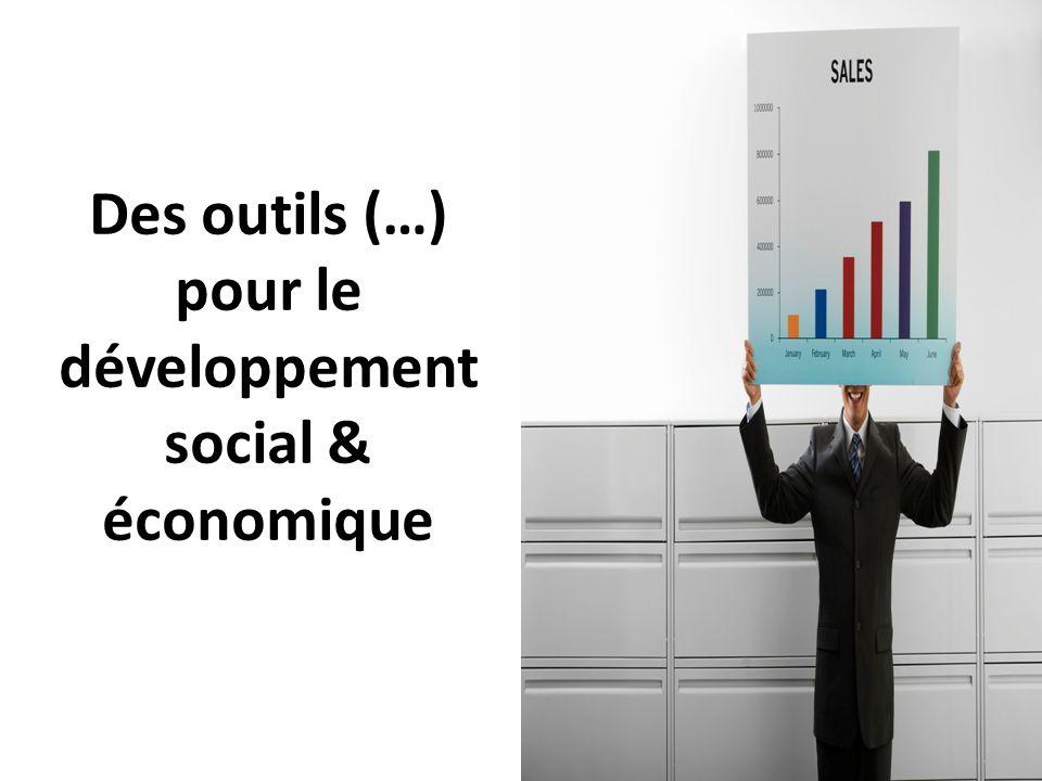 11 Des outils (…) pour le développement social & économique