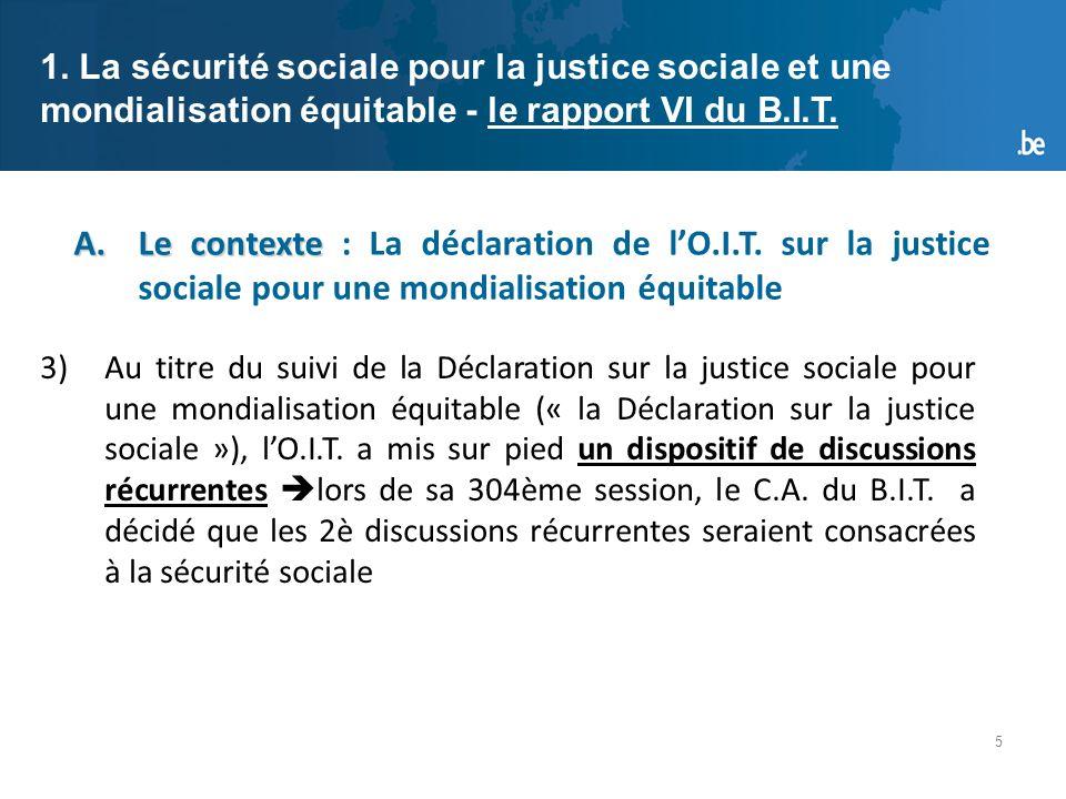 5 A.Le contexte A.Le contexte : La déclaration de lO.I.T.