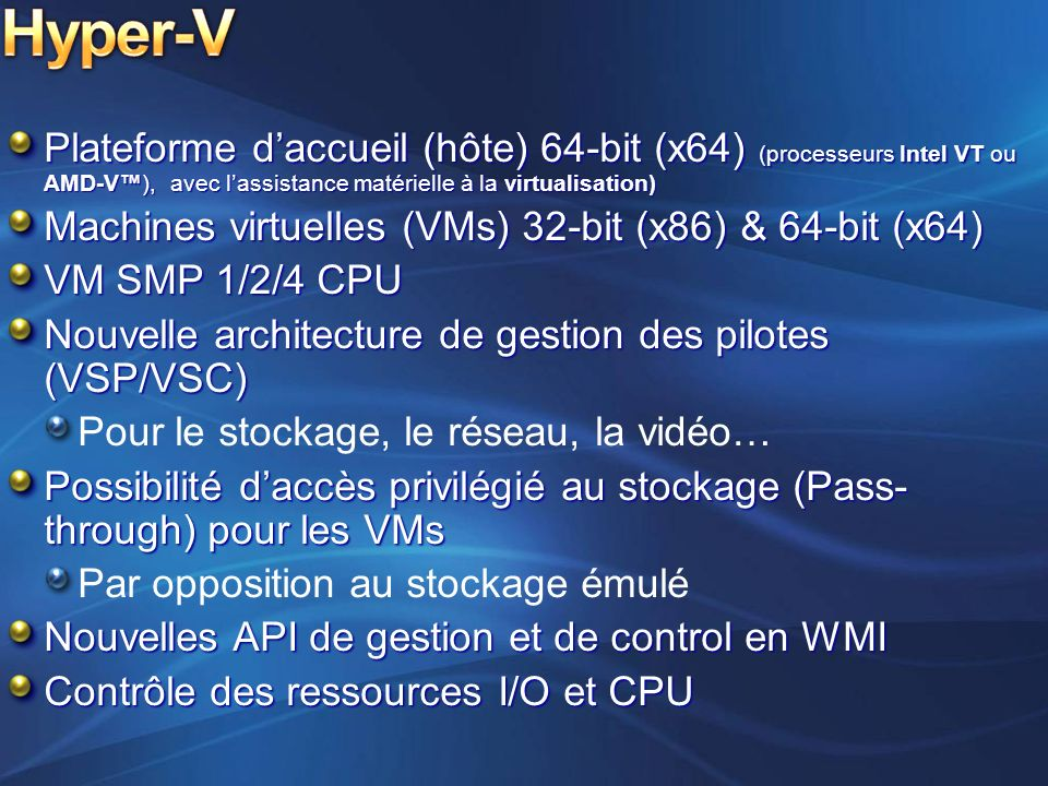 Monolithic hypervisor Simpler than a modern kernel, but still complex Contains its own drivers model Microkernelized hypervisor Simple partitioning functionality Increase reliability and minimize TCB No third-party code Drivers run within guests Hypervisor VM 1 (Admin) VM 2VM 3 Hardware Hypervisor VM 2 (Child) VM 3 (Child) Virtual- ization Stack VM 1 (Parent) Drivers
