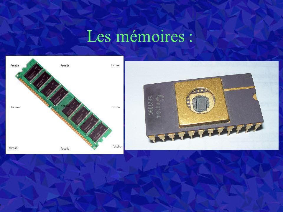 Les mémoires :